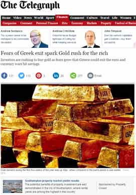 http://www.telegraph.co.uk/finance/11423689/Fears-of-Greek-exit-spark-Gold-rush-for-the-rich.html